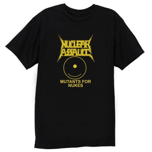 Nuclear Assault Mutants For Nukes T Shirt
