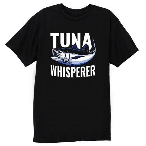 Tuna Whisperer Fishing T Shirt