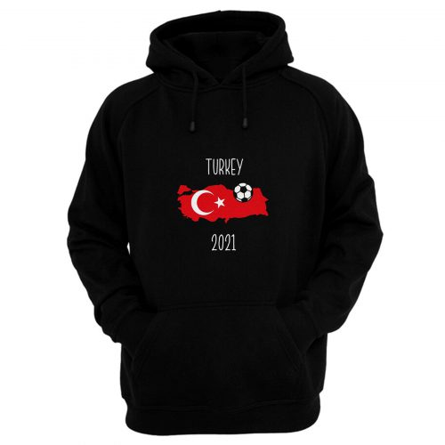 Turkey Euro 2021 Hoodie