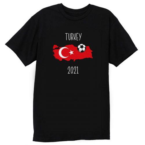 Turkey Euro 2021 T Shirt