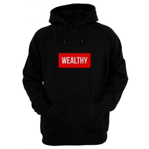 Wealthy Hoodie