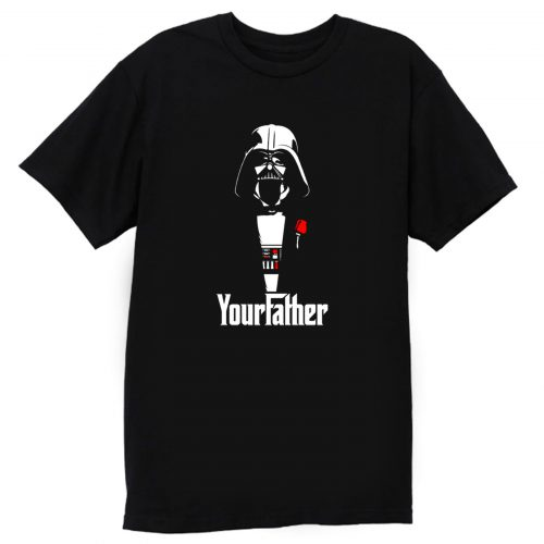 Yourfather T Shirt